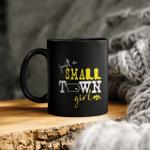Just a small town girl ceramic coffee mug
