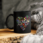 Teach your out hearts ceramic coffee mug