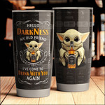Baby Yoda Jack Daniels hello darkness my old friend i've come to drink with you again Gift for lover Day Travel Tumbler All Over Print