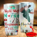 Custom name Night Shift Nurse Keepinem Alive Until 705 Gift for lover Day Travel Tumbler All Over Print