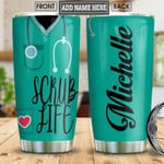 Nurse Uniform Personalized scrub life Gift for lover Day Travel Tumbler All Over Print