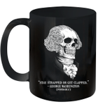 Black Mug Stay Strapped Or Get Clapped George Washington Skull Premium Sublime Ceramic Coffee Mug