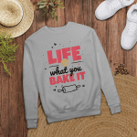 Life is what you bake it | Design for a Baking fans - Sleeve Raglan Tee