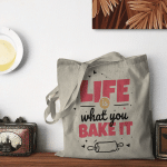 Life is what you bake it | Design for a Baking fans - ACCESSORY