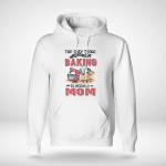 The only think Baking is being a Mom - Light Colors - Hoodie