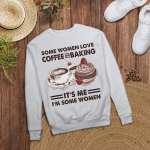 Some woman love COFFEE and Baking - Light Colors - Sweatshirt