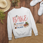 Bake the world a better place | Design for cake lovers - Sweatshirt