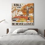 Fall For Jesus - He Never Leaves
