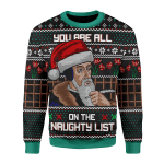 Merry Christmas Gearhomies Unisex Christmas Sweater You Are All On The Naughty List