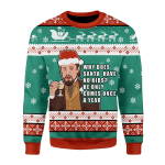Merry Christmas Gearhomies Unisex Christmas Sweater Santa Comes Only Once A Year