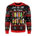 Merry Christmas Gearhomies Unisex Christmas Sweater Lick Me Till Ice Cream 3D Apparel