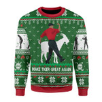 Merry Christmas Gearhomies Unisex Christmas Sweater Make Tiger Great Again 3D Apparel
