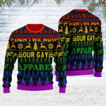 Merry Christmas Gearhomies Unisex Ugly Christmas Sweater Don't We Now Our Gay Apparel 3D Apparel