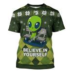 Gearhomies Unisex T-shirt Believe In Yourself Alien 3D Apparel