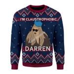 Merry Christmas Gearhomies Unisex Christmas Sweater I'm Claustrophobic Darren 3D Apparel