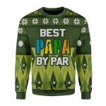 Gearhomies Christmas Unisex Sweater Best Papa By Par Ugly Christmas 3D Apparel