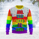 Merry Christmas Gearhomies Unisex Ugly Christmas Sweater All You Need Is Love LGBT 3D Apparel