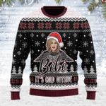 Merry Christmas Gearhomies Unisex Ugly Christmas Sweater B??b?? It's Cold Outside 3D Apparel