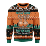 Merry Christmas Gearhomies Unisex Christmas Sweater Even Though I'm Not From Your Sack
