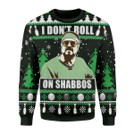 Merry Christmas Gearhomies Unisex Christmas Sweater I Don�???t Roll on Shabbos