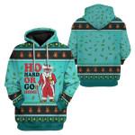 Gearhumans Ugly Ho Hard Or Go Home Custom T-shirt - Hoodies Apparel