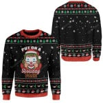 Gearhumans Ugly Christmas Put on a Holiday Face Hoodie T-Shirts Apparel