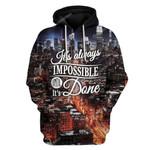 Gearhumans It's Always Impossible Until It's Done Custom T-shirt - Hoodies Apparel