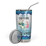 Gearhumans 3D Caffeine Crochet And Cuss Words Custom Design Vacuum Insulated Glitter Tumbler