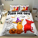 Chihuahua Piss Me Off Halloween Bedding Set Bed Sheets Spread Comforter Duvet Cover Bedding Sets